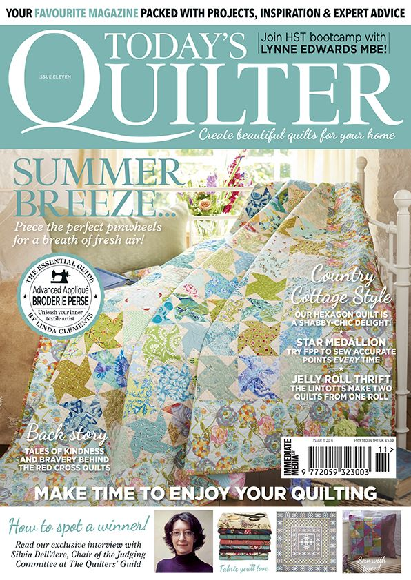 Today's Quilter issue 11 – get quilting stylish summer quilts http://www.todaysquilter.com/magazine/quilting-ideas-issue-11-of-todays-quilter/