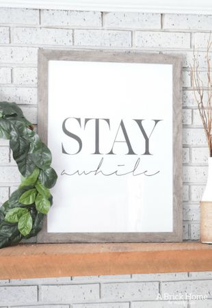 A Brick Home: Quote wall art, quote picture decor, stay awhile quote, quote decor