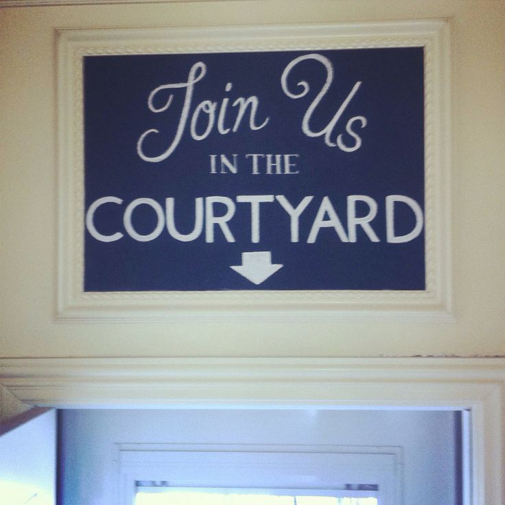 Join Us in the Courtyard Chalkboard Sign by Dayna Vago Designs