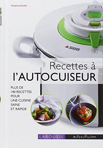 Amazon.fr - Recettes à l'autocuiseur - Noëmie André - Livres