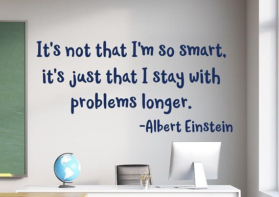 It/'s not that I/'m so smart Wall Quote ALBERT EINSTEIN It/'s Just That I Stay