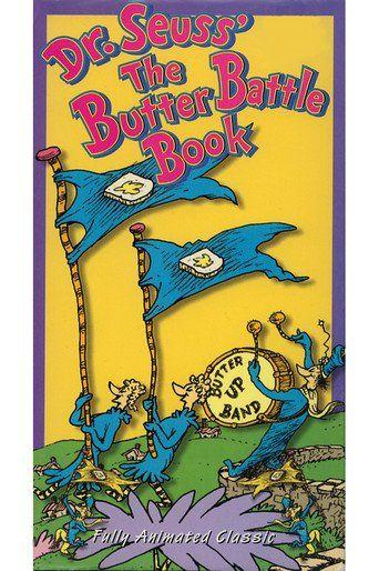 The Butter Battle Book (1989)…