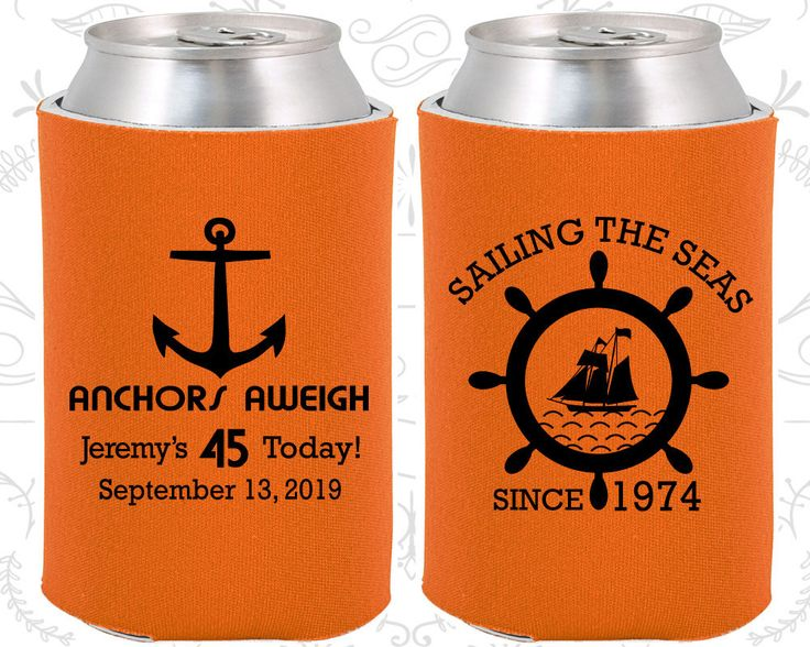 45th Birthday, 45th Birthday Party, Anchors Aweigh, Nautical Birthday Party, Anchor Birthday, Birthday Can Coolers, Birthday Coolies (20023)