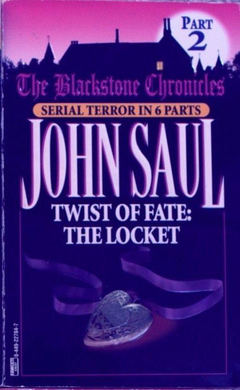 """Twist of Fate - the Locket (The Blackstone chronicles)"" av John Saul"