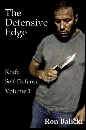 The Defensive Edge Knife Self Defense Volume 1:   SPECIAL OFFER     THE DEFENSIVE EDGE VOLUME 1 BOOK  DE Volume 1 Knife Self Defense Book  I will sign all advanced copies.  The Defensive Edge Volume 1 book is the beginning of series on knife self defense that will soon be available for schools to finally offer as a curriculum to their students..   I designed this book to be a supplement to any martial art school regardless of style or system. We live in a world full of knives. Lets arm...