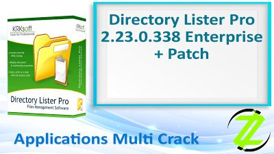 Directory Lister Pro 2.23.0.338 Enterprise + Patch By_ Zuket Creation | Apps Cracked