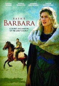 Amazon.com: Saint Barbara: Convert and Martyr of the Early Church: Vanessa Hessler, Thomas Trabacchi, Massimo Wertmulle and Simone Montedoro, Carmine Elia: Movies & TV