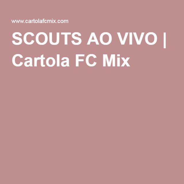SCOUTS AO VIVO | Cartola FC Mix