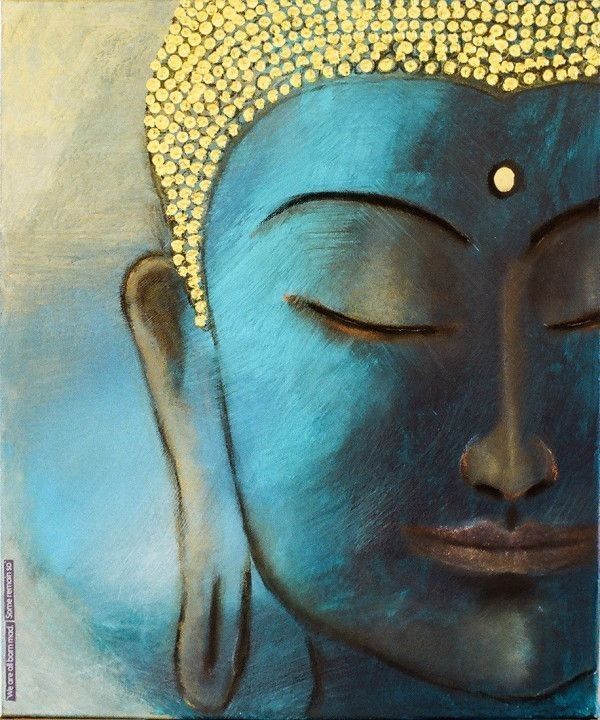 From Affection Arises Sorrow From Affection Arises Fear To Him Who Is Free From Affection There Is No Sorrow Buddha Gemalde Buddhistische Kunst Buddha Bilder