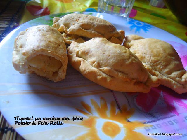 That's Eat!: ΠΙΡΟΣΚΙ ΜΕ ΠΑΤΑΤΑ ΚΑΙ ΦΕΤΑ - POTATO & FETA CHEESE ROLLS
