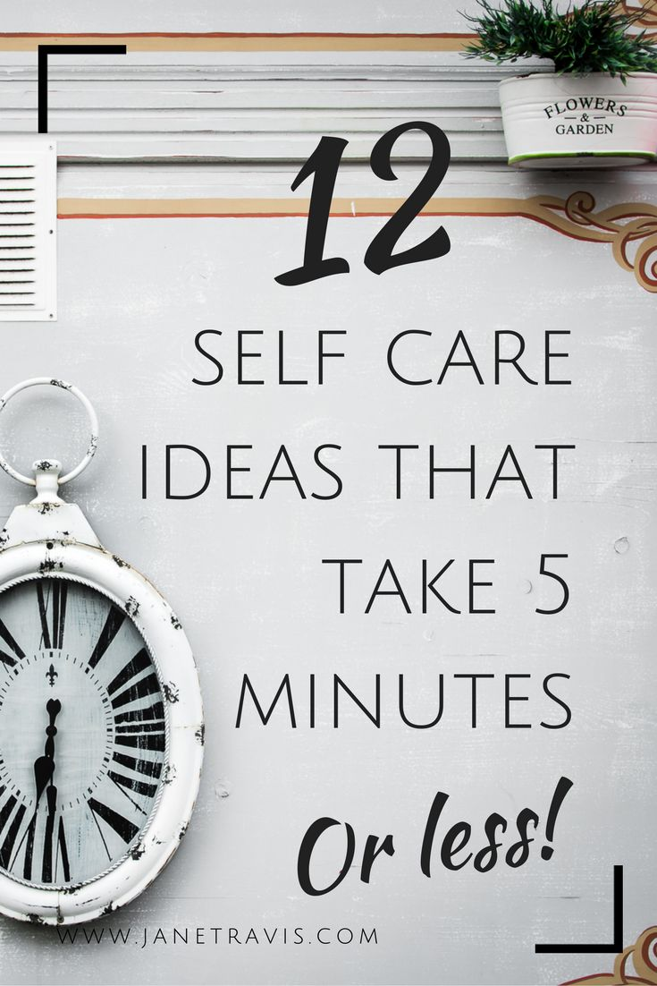 If you don't think you have time for self care, think again! These self care ideas take 5 minutes or less, so there's always time to look after yourself