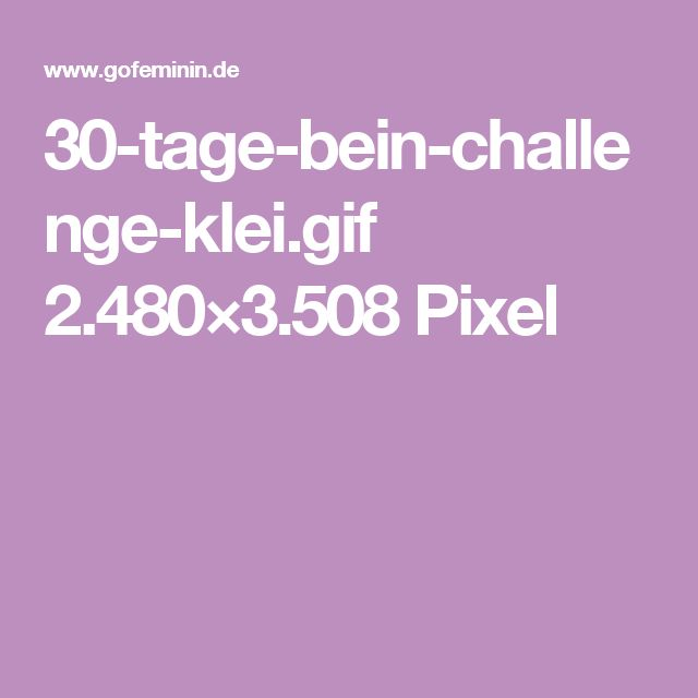 30-tage-bein-challenge-klei.gif 2.480×3.508 Pixel