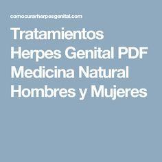 Tratamientos Herpes Genital PDF Medicina Natural Hombres y Mujeres