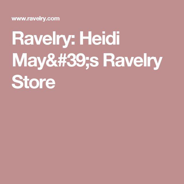 Ravelry: Heidi May's Ravelry Store
