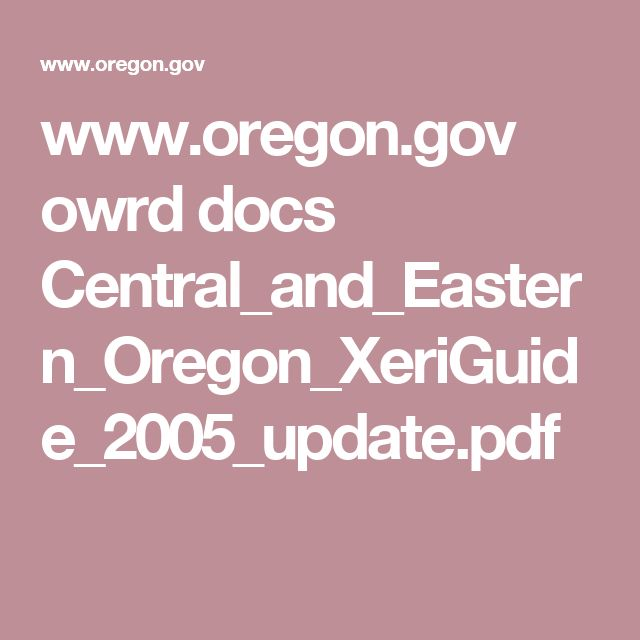 www.oregon.gov owrd docs Central_and_Eastern_Oregon_XeriGuide_2005_update.pdf