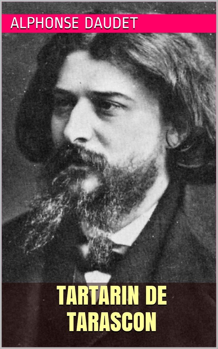 Tartarin de Tarascon par Alphonse Daudet