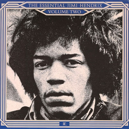 Jimi Hendrix - The Essential Jimi Hendrix Vol. 2. Greatest hits album. Still old and really cool.