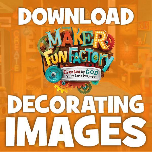 2019 Vbs Decorating Ideas Maker Fun Factory Free Download   Decorating Images for Maker Fun Factory VBS 2017