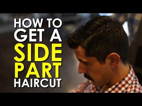 How to Get a Side Part Haircut [VIDEO] | The Art of Manliness