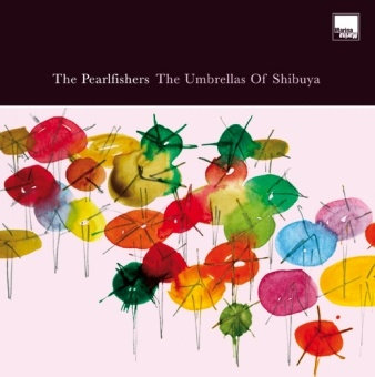The Pearlfishers · The Umbrellas of Shibuya