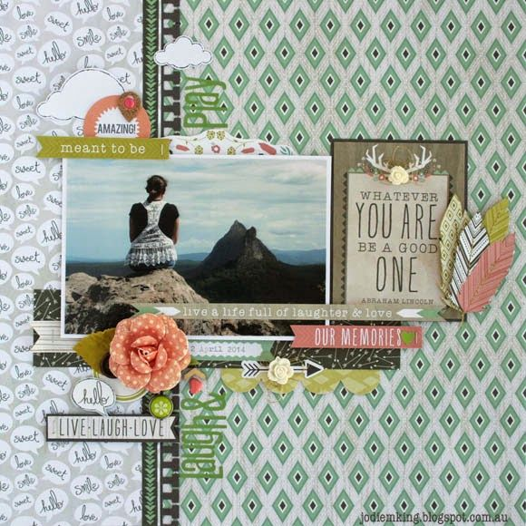 Paper Hearts & Peonies: Whatever You Are, Be a Good One. Most Kaisercraft papers in the Bow & Arrow collection