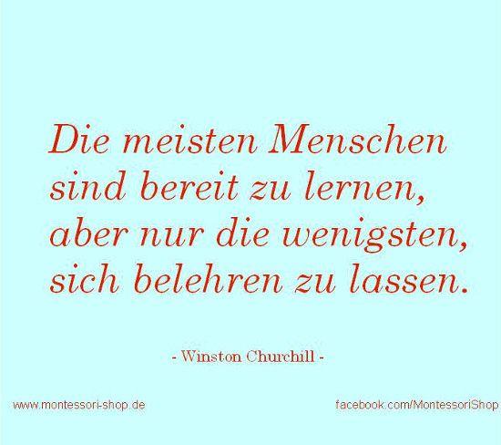 Winston Churchill ein Zitat Vom lernen und belehren: Die ...