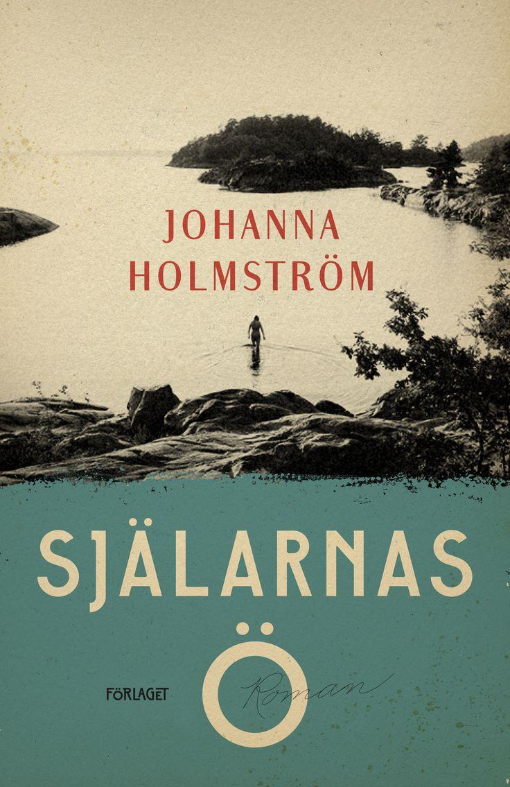 Själarnas Ö - Johanna Holmström