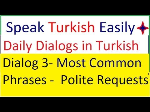 DAILY DIALOGS IN TURKISH- Turkish lessons- Dialog 3- Polite phrases in T...