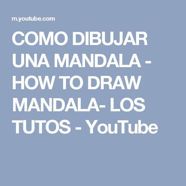 COMO DIBUJAR UNA MANDALA - HOW TO DRAW MANDALA- LOS TUTOS - YouTube