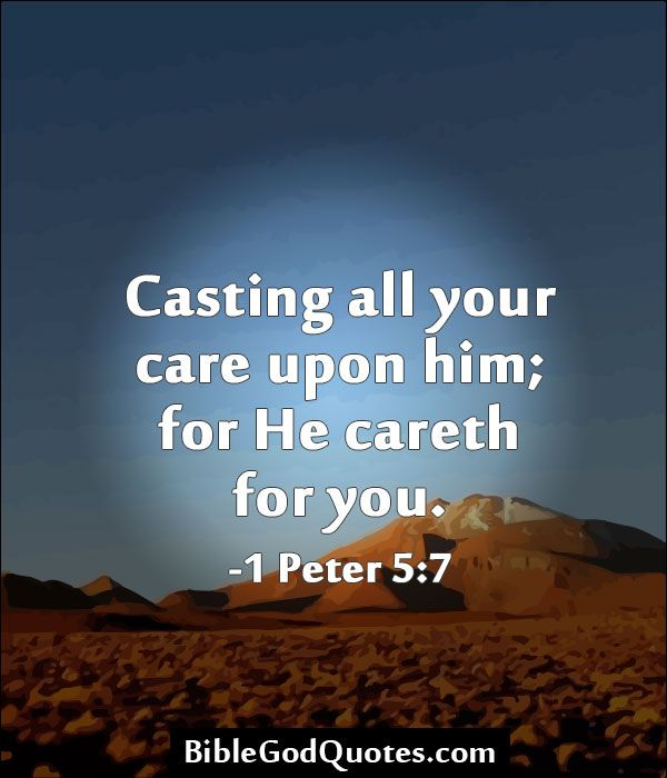 Care For Him Quotes: Pin By Janet Ray On Faith--Sayings/Scripture