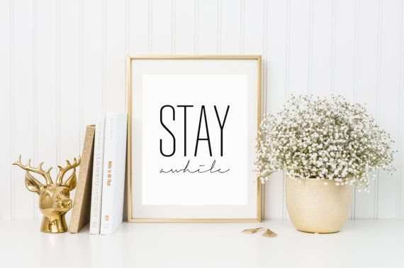 Stay awhile Printable poster Scandinavian by aTypeOfInspiration