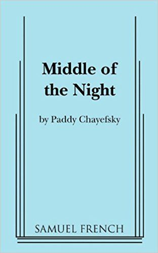 Middle of the Night: Amazon.co.uk: Paddy Chayefsky: 9780573612336: Books