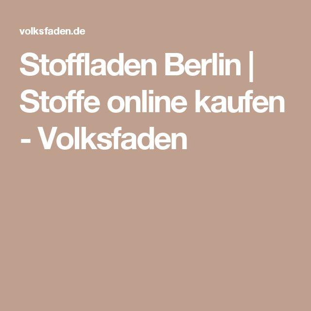 Stoffladen Berlin   Stoffe online kaufen - Volksfaden