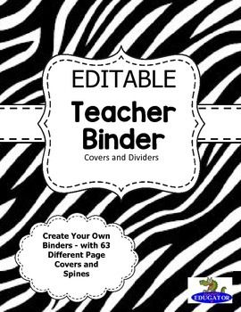 EDITABLE Teacher Binder Covers - 63 Different Ready Made  Binder Covers and  Spines. Choose which ones you wish to use, print out and slip into your binder front and spine. Also includes an editable cover and an editable spine, so you can add your own words if you need to!