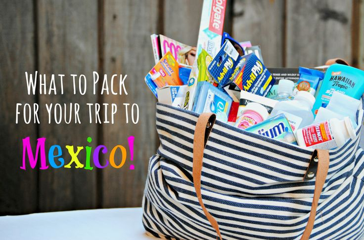 What to Pack for Your Trip to Mexico // What you should bring on your Mexican Vacation, other than clothes!