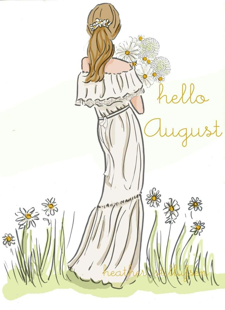 Hello August                                                                                                                                                     More
