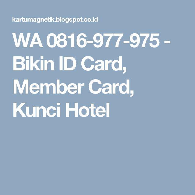 WA 0816-977-975 - Bikin ID Card, Member Card, Kunci Hotel