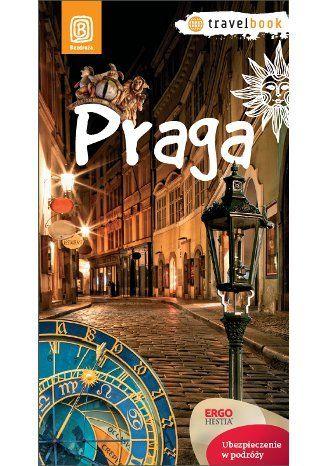 Praga. Travelbook. Wydanie 1 - Izabela Krausowa-Żur, Aleksander Strojny #bezdroza #praga #prague #czech republic #czechy