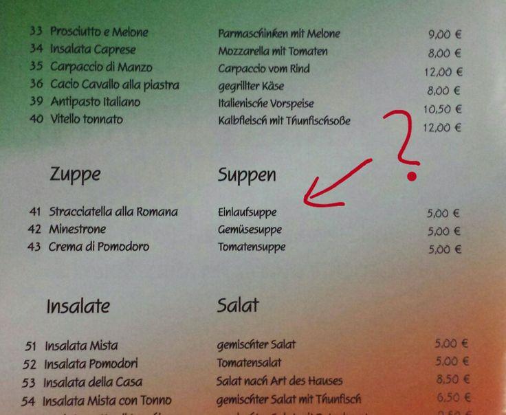 Beim Italiener...Was bitte ist eine Einlaufsuppe?!