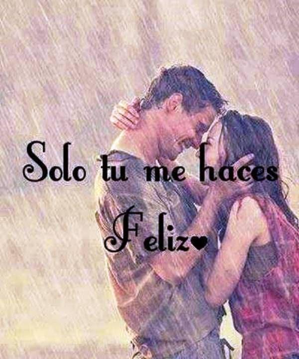 Solo tú me haces feliz*