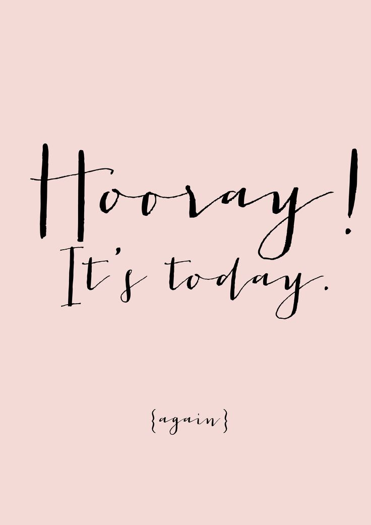 Get excited...every day is a new opportunity for awesome! psalm 118:24