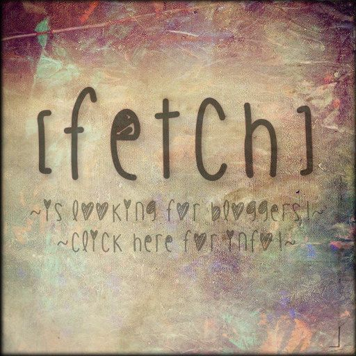 [Fetch] is looking for bloggers!   Flickr - Photo Sharing!