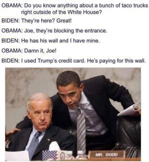 A roundup of the best memes showing Barack Obama and Joe Biden's imagined conversations about pranking Donald Trump.: Taco Trucks at the White House