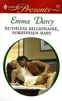 Ruthless Billionaire, Forbidden Baby by Emma Darcy