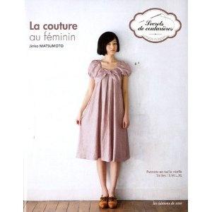 La couture au féminin : Patrons en taille réelle. Tailles: S, M, L, XL: Amazon.fr: Jinko Matsumoto, Noriko Thouvenin, Hélenne Perchet: Livres