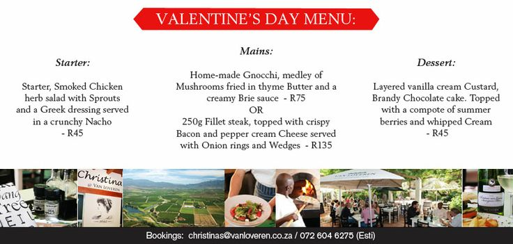 Check out our delicious menu we served on Valentine's Day! If this sounds delicious, don't miss out next year! #vanloveren #valentines2014