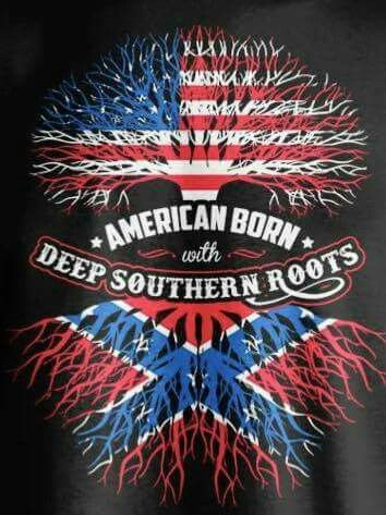 Proud to have been Born and Raised in the South. Moving to the north don't make me a Northern.