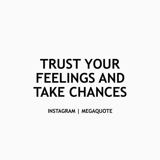 Trust In Business Quotes: Best 25+ Taking Chances Quotes Ideas On Pinterest