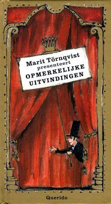 // Marit Törnqvist presenteert opmerkelijke uitvindingen // Afbeeldingen van opmerkelijke uitvindingen als de handenthuistrui, de dikkebuikdrager, kusklimop en de spaghettislurper. Vanaf ca. 6 t/m 10 jaar.