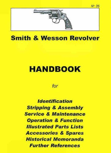 Smith and Wesson Revolvers (J, K & N Frames) Assembly, Disassembly Manual(Collector Handbook, 25)